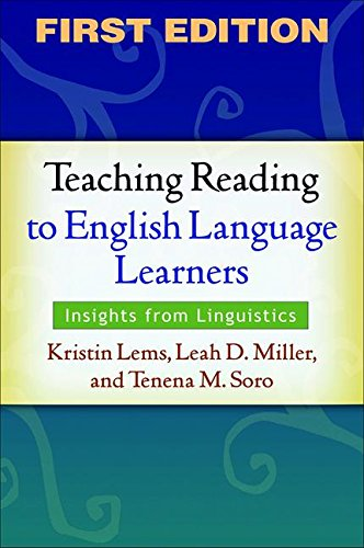 Teaching Reading to English Language Learners, First Edition: Insights from Linguistics