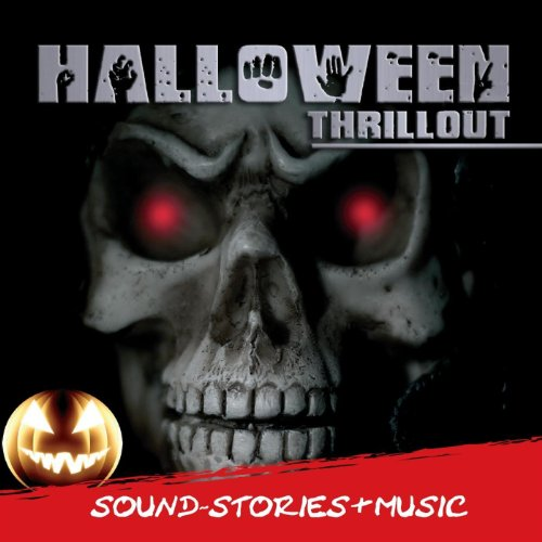 Halloween Thrillout - Sound Stories & Music]()