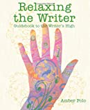 Relaxing the Writer, Amber Polo, 1463727054