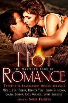 The Mammoth Book of Hot Romance (Mammoth Books 258) by [Florens, Sonia]