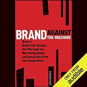 Brand Against the Machine Hörbuch
