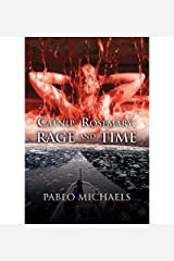 Catnip, Rosemary, Rage and Time Paperback