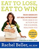 Eat to Lose, Eat to Win: Your Grab-n-Go Action Plan for a Slimmer, Healthier You
