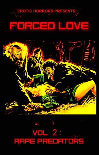 FORCED LOVE Vol. 2: LUST - Predator 2 Full