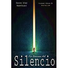 La Esencia del Silencio: Tu Ser, más allá del ruido del ego (Spanish Edition)