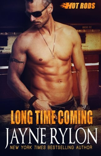 Long Time Coming (Hot Rods) (Volume 8)