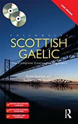 Colloquial Scottish Gaelic: The Complete Course for Beginners (Colloquial Series)