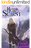 Heir of Scars I: Parts 1-8