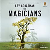 The Magicians: A Novel | Lev Grossman