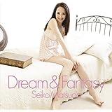 Dream & Fantasy (通常盤)