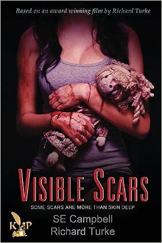 7ce4e7041a256 Amazon.com: Visible Scars (9781936372720): Se Campbell, Richard ...