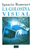 La Golosina visual / The visual treat (Spanish Edition)