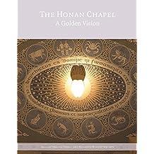The Honan Chapel: A Golden Vision