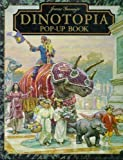 James Gurney s Dinotopia Pop-Up Book
