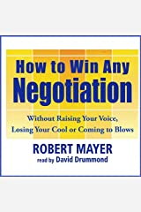 How to Win Any Negotiation Audible Audiobook