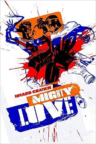 MIGHTY LOVE de Howard Chaykin