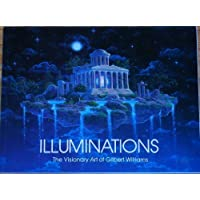 Illuminations: The Visionary Art of Gilbert Williams