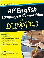 Ap English Language & Composition for Dummies