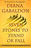 Image of Seven Stones to Stand or Fall: A Collection of Outlander Fiction