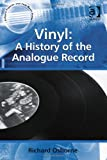 Vinyl : A History of the Analogue Record, Osborne, Richard, 1409440273