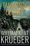 Front cover for the book Tamarack County by William Kent Krueger