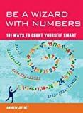 Be a Wizard with Numbers, Andrew Jeffrey, 1844838420