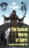 The Spoken Words of Spirit, Jim Fargiano, 1432720805