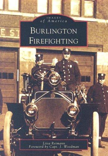 Burlington Firefighting (Images of America) (In Burlington Vt Stores)