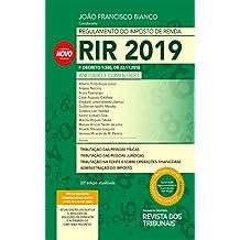 Regulamento do Imposto de Renda : RIR 2019, anotado e comentado