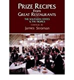img - for [ Prize Recipes from Great Restaurants: The Southern States & the Tropics Stroman, James ( Author ) ] { Paperback } 1999 book / textbook / text book