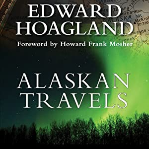 Alaskan Travels Audiobook