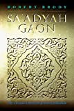 Sa'Adiyah Gaon, Robert Brody, 1904113885