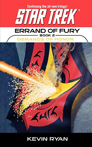 Star Trek: The Original Series: Errand of Fury #2: Demands of Honor (Star Trek: The Next Generation)