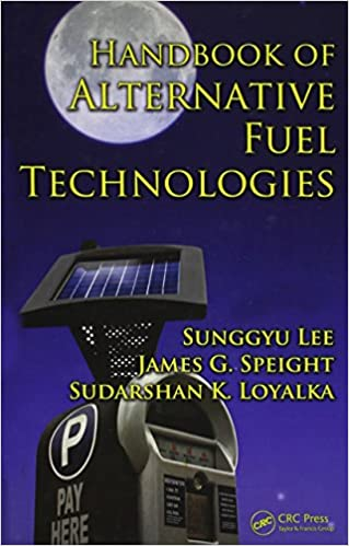Amazon handbook of alternative fuel technologies green handbook of alternative fuel technologies green chemistry and chemical engineering 1st edition fandeluxe Image collections