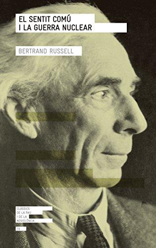 Descargar Libro El Sentit Comú I La Guerra Nuclear Bertrand Russell