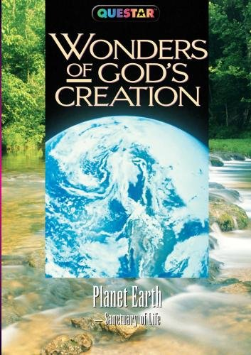 Wonders of God's Creations: Planet Earth (The Wonders Of Gods Creation Planet Earth)