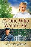 The One Who Waits for Me, Lori Copeland, 0736930183