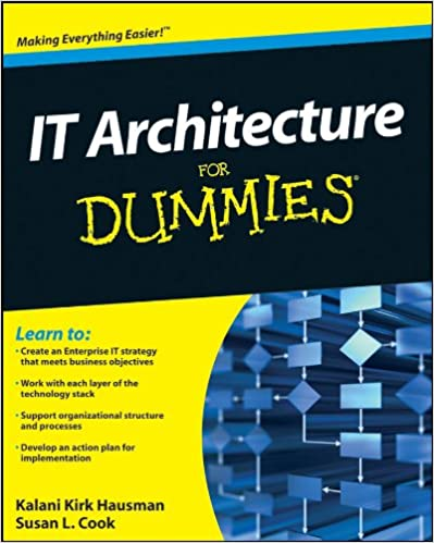 Amazon it architecture for dummies ebook kalani kirk hausman amazon it architecture for dummies ebook kalani kirk hausman susan l cook kindle store fandeluxe Gallery