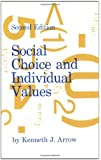 Social Choice and Individual Values, Second edition (Cowles Foundation Monographs Series)