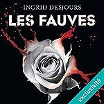 Les fauves | Ingrid Desjours