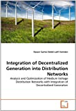 Integration of Decentralized Generation into Distribution Networks, Nasser Gamal Abdel-Latif Hemdan, 3639369947