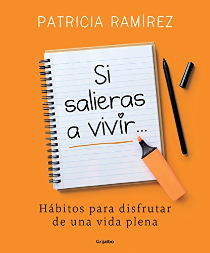 Si salieras a vivir./If You Went Out and Lived  [Ramirez, Patricia] (Tapa Blanda)