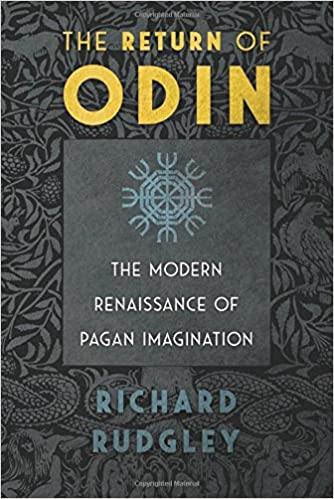 The return of odin the modern renaissance of pagan imagination the return of odin the modern renaissance of pagan imagination 3rd edition revised and expanded edition fandeluxe Image collections