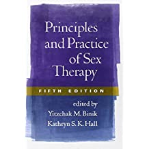 Principles and Practice of Sex Therapy, Fifth Edition