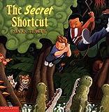 Secret Shortcut, Mark Teague, 0613229320