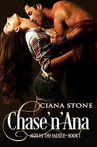 Chase'n'ana by Ciana Stone ebook deal