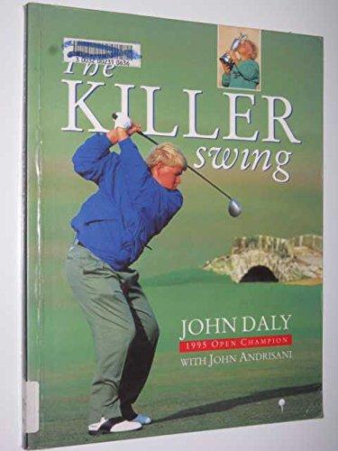 John Daly Golf Swing - The Killer Swing