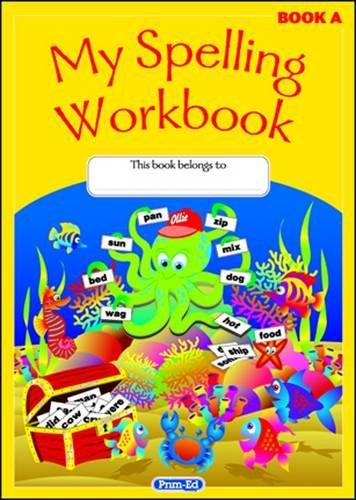 My Spelling Workbook: Book A: The Original