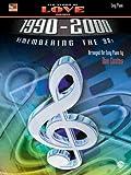 Ten Years of Love Songs 1990-2000: Remembering the '90s (Dan Coates)