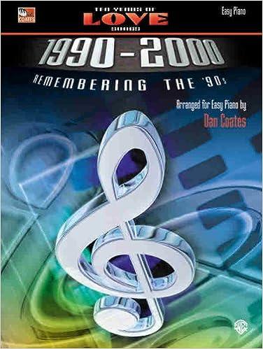 ten years of love songs 1990 2000 remembering the 90s dan coates